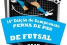 Vem ai a 16ª Edição do Campeonato Perna de Pau. Confira