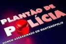 Homem é assassinado a tiros em Mantenópolis