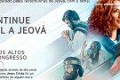 Continue leal a Jeová: três dias de Congresso em Conceição da Barra. Confira a programação