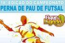 Vem aí a 18ª Edição do Campeonato Perna de Pau de Futsal em Barra de São Francisco