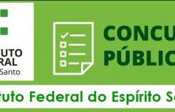 Ifes lança edital de concurso com vagas para nível médio e superior com salário de até R$ 3.868,21