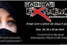 Vem aí o 'Radical Extreme Barra de São Francisco'. Sua fé será provada, você está preparado?