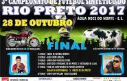 Neste sábado tem a final do Campeonato de Futebol no Rio Preto / Água Doce do Norte