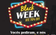 BLACK WEEK: Promoção com Descontos de até 70%vai até quinta-feira