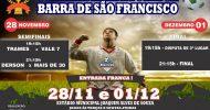 Nesta terça-feira tem semifinais da Copa Master de Futebol de Barra de São Francisco