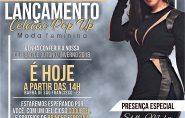 Pop Up: marca de Fabiana Justus e Dani Mattar será lançada em Barra de São Francisco pela Estação da Moda