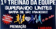 Neste domingo tem o 1º Treinão da Equipe Superando Limites, em Barra de São Francisco