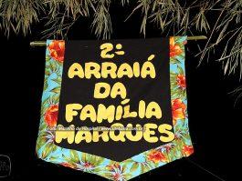 2º ARRAIÁ DA FAMÍLIA MARQUES, CÓRREGO DA PENHA, confira