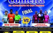 Neste domingo tem a Grande Final do REGIONAL DA COLHEITA em Bom Destino