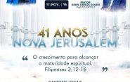 41 ANOS NOVA JERUSALÉM, venha participar com nós